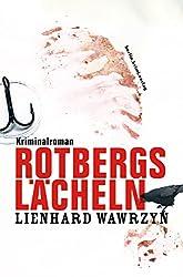 Rotbergs Lächeln: Kriminalroman