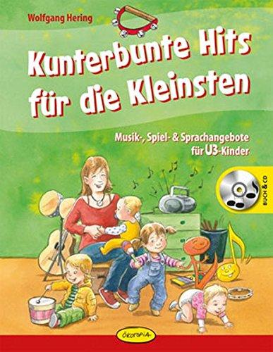 kunterbunte-hits-fur-die-kleinsten-musik-spiel-sprachangebote-fur-u3-kinder