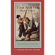 Adventures of Tom Sawyer (Norton Critical Editions)
