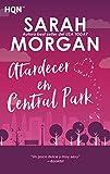 Atardecer en Central Park: Desde Manhattan con amor (2) (HQN)
