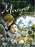 Queen Margot Vol.1: The Age of Innocence: The Age of Innocence v. 1