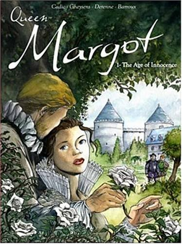 The Queen Margot - tome 14 The age of innocence (14)