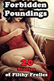 #10: Forbidden Poundings (10 Stories of Filthy Frolics…)