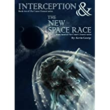 Interception & The New Space Race (Comet Clement series, #2 & #3) (English Edition)
