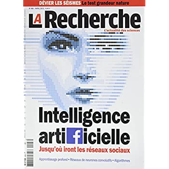 La Recherche N 498 Intelligence Artificielle Avril 2015