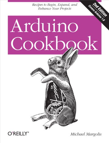 Arduino Cookbook: Recipes to Begin, Expand, and Enhance Your Projects (English Edition) Enhance Electronics