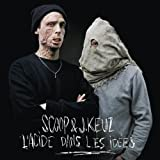 "Scoop & J.Keuz "" l'Acide Dans les Idees"""
