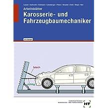 Karosserie- und Fahrzeugbaumechaniker - Arbeitsblätter mit eingetragenen Lösungen