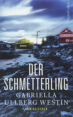 Der Schmetterling: Schweden Krimi Neuerscheinung 2018 (Ein Johan-Rokka-Krimi)