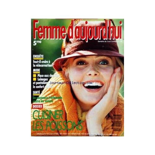FEMME D'AUJOURD'HUI [No 38] du 02/10/1989 - CUISINER LES POISSONS -FAUT-IL CROIRE A LA REINCARNATION -MODE / LES CHEMISES - LAINAGES ET PANTALONS -DE NOUVEAUX TRAITEMENTS CONTRE LES VARICES