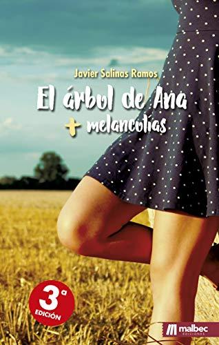 El árbol de Ana + melancolías. Romántica y erotismo: Libro de relatos y prosa poética