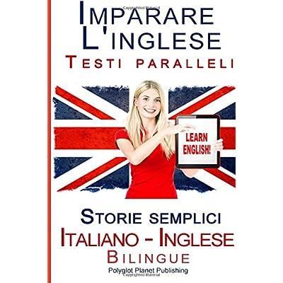 Il Primo Libro Semplificato in Inglese per Principianti (Italian Edition)
