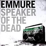 Songtexte von Emmure - Speaker of the Dead