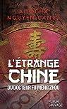 L'étrange Chine du docteur Fu Meng Zhou par Nguyen Canto