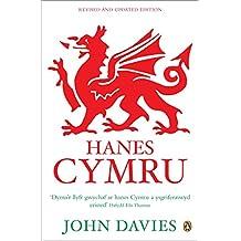 Hanes Cymru (A History of Wales in Welsh)