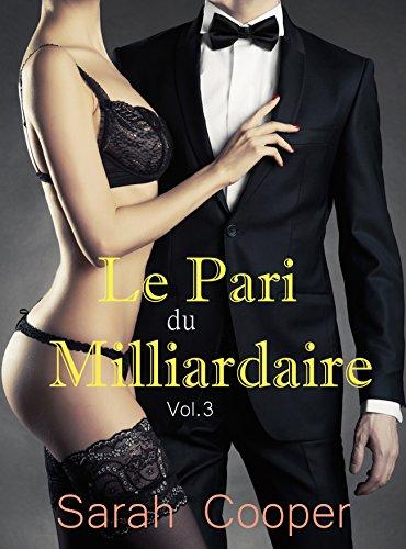 Le Pari du Milliardaire, vol. 3 (Mâle Alpha)