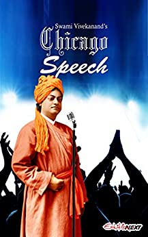 Swami Vivekanand's Chicago Speech: Swami Vivekananda's Speech At World Parliament Of Religion, Chicago by [Swami Vivekanand]
