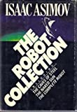The Robot Collection by Isaac Asimov (1983-10-08)