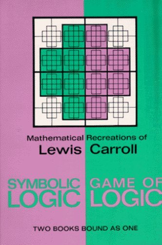 Symbolic Logic and the Game of Logic (Dover Recreational Math) by Carroll, Lewis (2000) Paperback