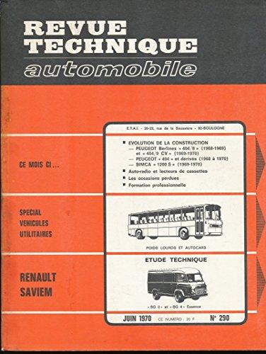 Revue Technique Automobile RTA ETAI 1970 N° 290 RENAULT SAVIEM