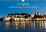 Avignon Le Palais Des Papes Et Le Pont St-Benezet 2018: Avignon, Au c/Ur De La Provence, Ville Mondialement Connue Pour Son Pont, Son Palais Et Son Festival De Theatre.
