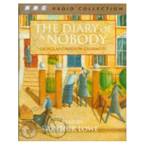 The Diary of a Nobody (BBC Radio Collection) by George Grossmith (1988-11-05)