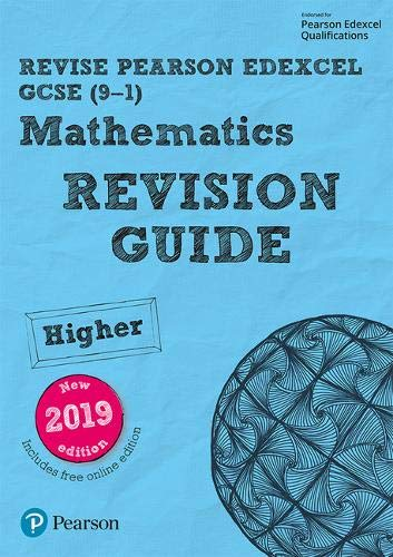 REVISE Edexcel GCSE (9-1) Mathematics Higher Revision Guide: with FREE online edition (REVISE Edexcel GCSE Maths 2015)