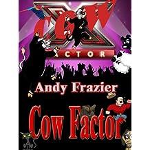 Cow Factor (Princess the Cow Book 3)