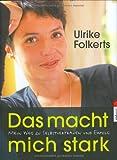Das macht mich stark - Ulrike Folkerts