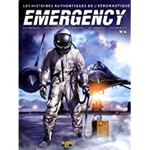 Emergency, Tome 4 :