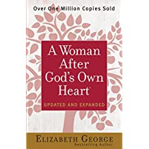 A Woman After God's Own Heart® (English Edition)