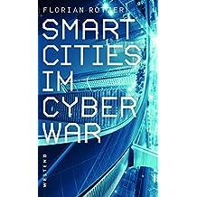 Smart Cities im Cyberwar