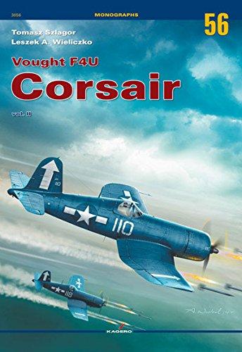Vought F4u Corsair Vol. II (Monographs, Band 56) (Flugzeug Paint Kit)