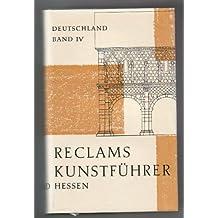 Hessen. Baudenkmäler. Reclams Kunstführer. Band IV.