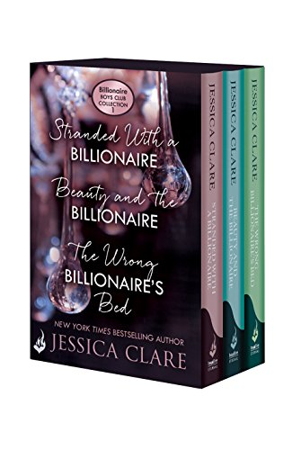 Billionaire Boys Club Collection 1: Stranded With A Billionaire, Beauty And The Billionaire, The Wrong Billionaire's Bed (English Edition) -