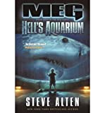 Alten, Steve [ Meg: Hell's Aquarium ] [ MEG: HELL'S AQUARIUM ] Jan - 2013 { Paperback }