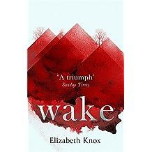 Wake by Elizabeth Knox (2016-03-03)