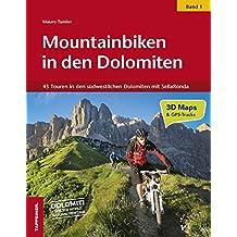 Mountainbiken in den Dolomiten 01: 42 Routen in den südwestlichen Dolomiten
