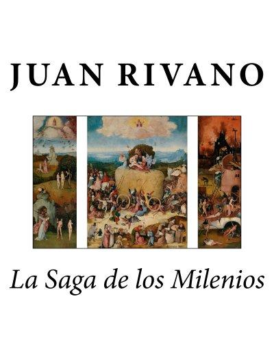 La Saga de los Milenios por Juan Rivano