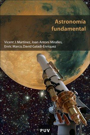 Astronomía fundamental por Vicent J. . . . [et al. ] Martínez García