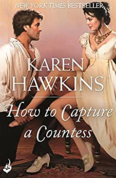 How To Capture A Countess: Duchess Diaries 1 by [Hawkins, Karen]