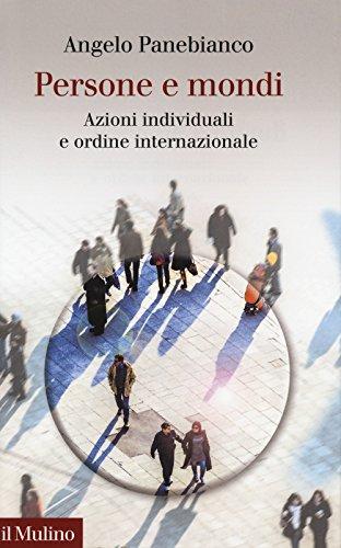 Persone e mondi. Azioni individuali e ordine internazionale