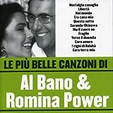 Le Piu' Belle Canzoni Di Al Bano & Romina Power