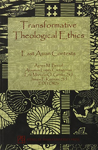 Transformative Theological Ethics: East Asian Contexts
