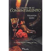 Los límites de su consentimiento (Phoebe)