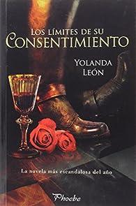 Los límites de su consentimiento par Yolanda León