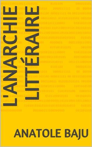 Livres gratuits L'anarchie littéraire pdf, epub ebook