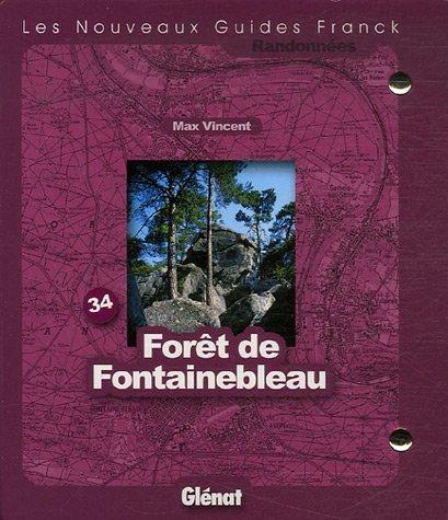 Forêt de Fontainebleau : 1/25 000 ; 1/50 000