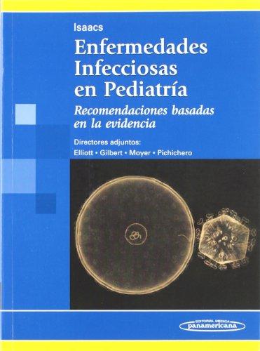 Enfermedades Infecciosas en Pediatría. Recomendaciones basadas en la evidencia.