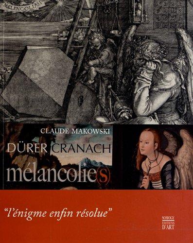 Mlancolie(s) : Albrecht Drer, Lucas Cranach